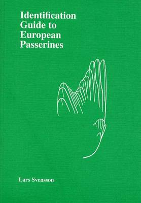 Identification Guide to European Passerines (Paperback)