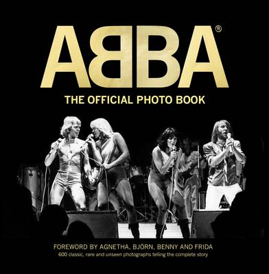 ABBA: The Official Photo Book (Hardback)