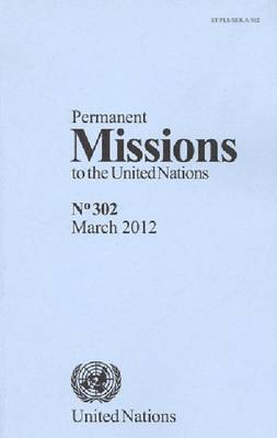 Permanent Missions to the United Nations (Paperback)
