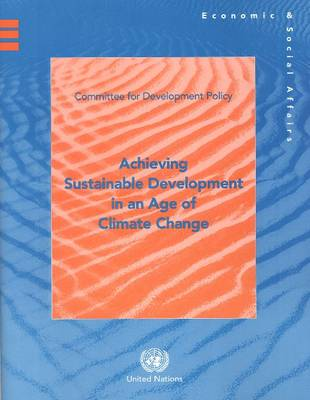 Achieving Sustainable Development in an Age of Climate Change (Paperback)