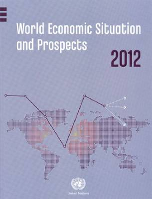 World Economic Situation and Prospects 2012 (Paperback)