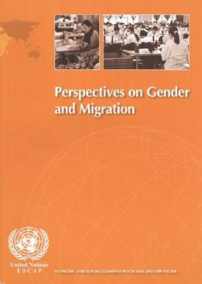 Perspectives on Gender and Migration (Paperback)
