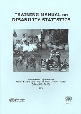 Training Manual on Disability Statistics 2008 (Paperback)
