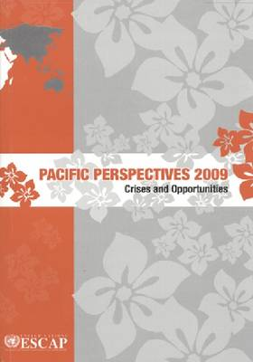Pacific Perspectives 2009: Crises and Opportunities (Paperback)