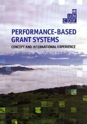 Performance-Based Grant Systems: Concept and International Experience (Paperback)