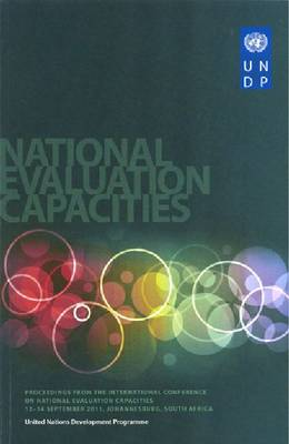Proceedings from International Conference on National Evaluation Capacities: Volume 2: 12-14 September 2011, Johannesburg, South Africa (Paperback)
