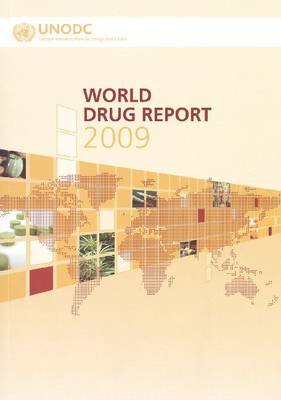 World Drug Report 2009 (Paperback)