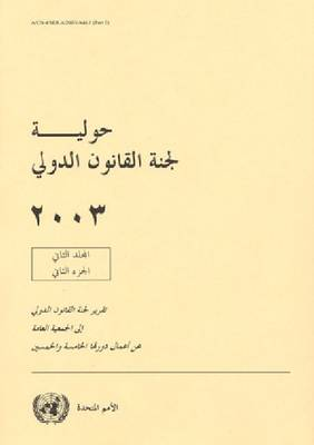 Yearbook of the International Law Commission 2003 (Arabic Language) (Paperback)