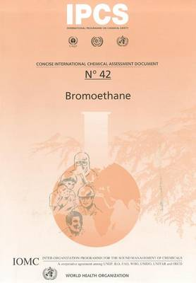 Bromoethane: Summary in French & Spanish - Concise International Chemical Assessment Documents No. 42 (Paperback)