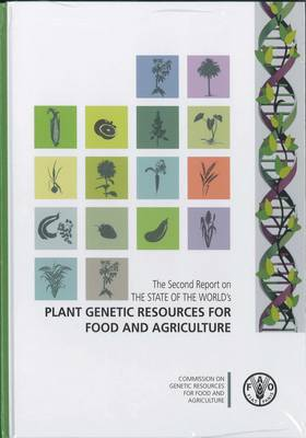 Second Report on the State of the World's Plant Genetic Resources for Food and Agriculture (Mixed media product)