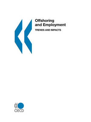 Offshoring and Employment: Trends and Impacts (Paperback)