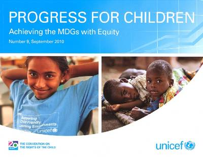 Progress for Children: Achieving the Mdgs with Equity (Paperback)