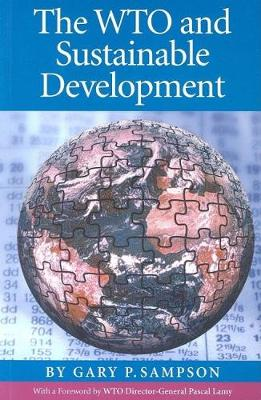 The WTO and Sustainable Development (Paperback)
