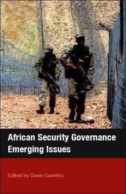 African Security Governance: Emerging Issues (Paperback)