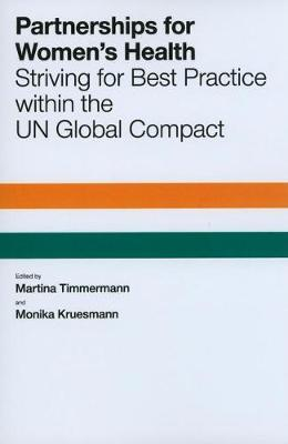 Partnerships for Women's Health: Striving for Best Practice within the UN Global Compact (Paperback)