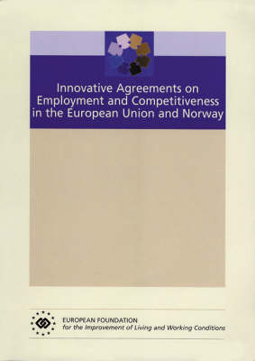 Innovative Agreements on Employment and Competitiveness in the European Union and Norway (Paperback)