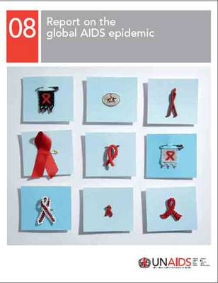 2008 Report on the Global AIDS Epidemic - Unaids Publication (Paperback)