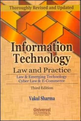 Information Technology Law and Practice: Law & Emerging Technology Cyber Law & E-Commerce (Paperback)