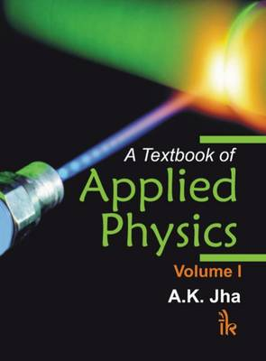 A Textbook of Applied Physics: v. 1 (Paperback)