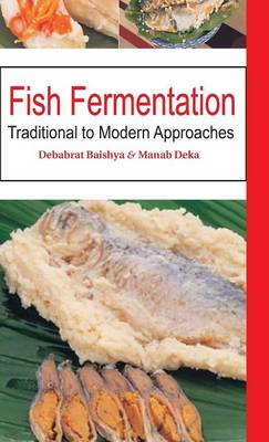 Fish Fermentation: Traditional to Modern Approaches (Hardback)
