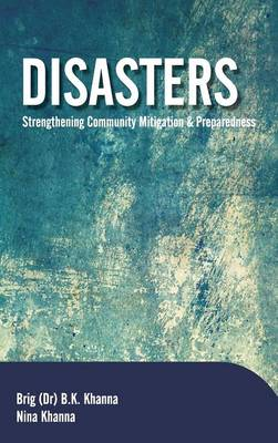 Disasters: Strengthening Community Mitigation and Preparedness (Hardback)