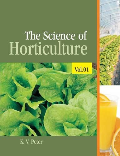 The Science of Horticulture: Volume 1 (Hardback)