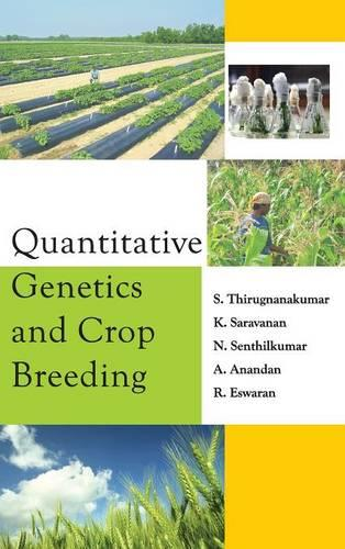 Quantitative Genetics and Crop Breeding (Hardback)