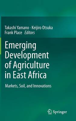 Emerging Development of Agriculture in East Africa (Hardback)