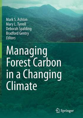 Managing Forest Carbon in a Changing Climate (Paperback)
