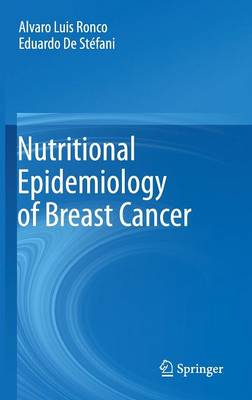 Nutritional Epidemiology of Breast Cancer (Hardback)