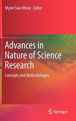 Advances in Nature of Science Research (Hardback)