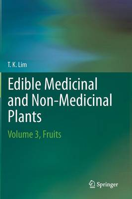 Edible Medicinal And Non Medicinal Plants: Fruits Volume 3 (Hardback)
