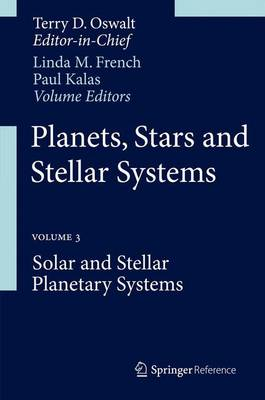 Planets, Stars and Stellar Systems: Volume 3: Solar and Stellar Planetary Systems (Mixed media product)