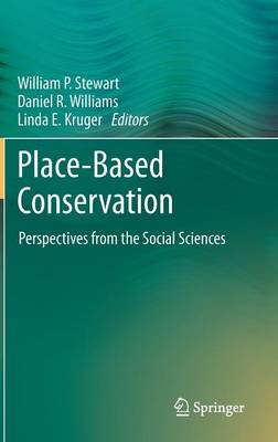Place-based Conservation: Perspectives from the Social Sciences (Hardback)