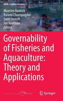 Governability of Fisheries and Aquaculture: Theory and Applications - MARE Publication Series 7 (Hardback)