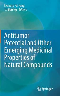 Antitumor Potential and Other Emerging Medicinal Properties of Natural Compounds (Hardback)