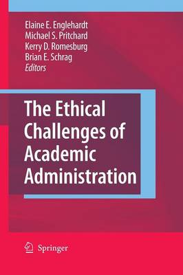 The Ethical Challenges of Academic Administration (Paperback)