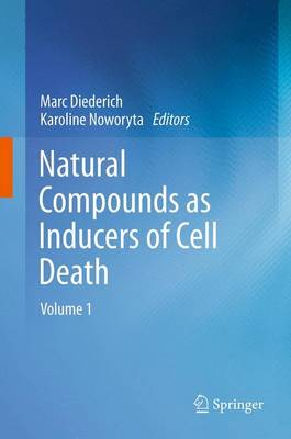 Natural Compounds as Inducers of Cell Death: Volume 1 (Paperback)