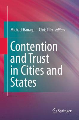 Contention and Trust in Cities and States (Paperback)