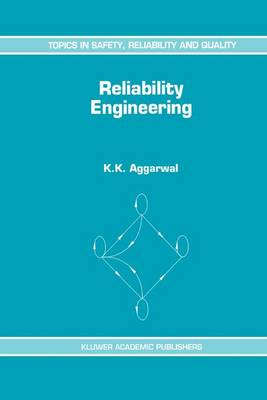 Reliability Engineering - Topics in Safety, Reliability & Quality 3 (Paperback)
