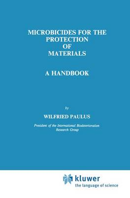 Microbicides for the Protection of Materials: A Handbook (Paperback)