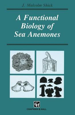 A Functional Biology of Sea Anemones - Functional Biology Series (Paperback)