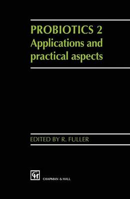Probiotics: 2: Applications and Practical Aspects (Paperback)