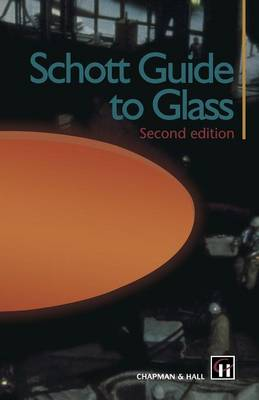 Schott Guide to Glass (Paperback)