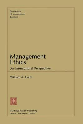 Management Ethics: An Intercultural Perspective - Dimensions of International Business 1 (Paperback)