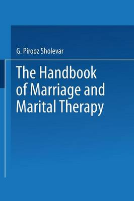 The Handbook of Marriage and Marital Therapy (Paperback)