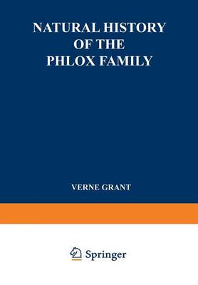 Natural History of the Phlox Family: Systematic Botany - International Scholars Forum (Paperback)