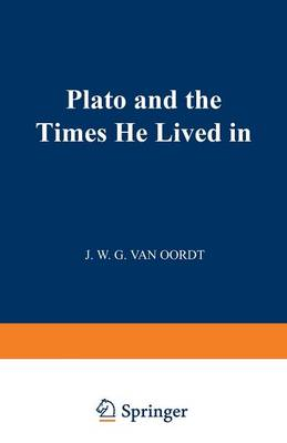 Plato and the Times He Lived in (Paperback)