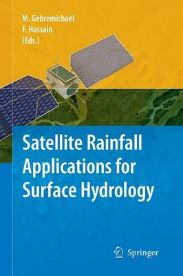 Satellite Rainfall Applications for Surface Hydrology (Paperback)