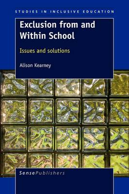 Exclusion from and Within School: Issues and Solutions (Paperback)